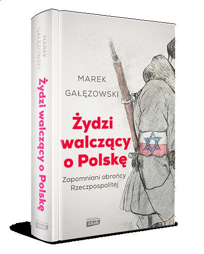 Galezowski_Zydzi-walczacy-o-Polske_popr2_3Dgrzb.png [237.27 KB]